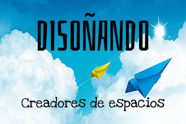 DISOÑANDO CREACION DE ESPACIOS